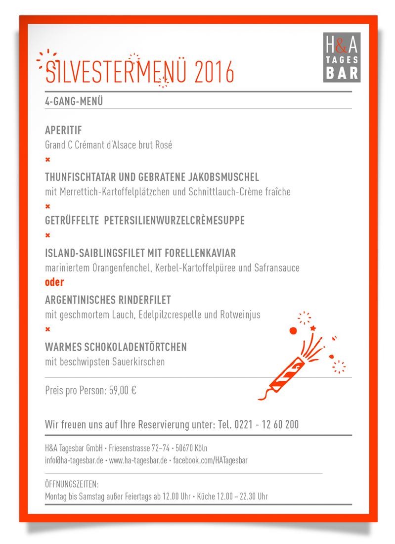 Jahreswechsel am Friesenplatz Köln, Tagesbar Silvestermenü 2016, Neujahrsfeier in Köln, Silvester Essengehn,