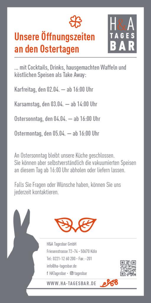Öffnungszeiten zu Oster in der H&A Tagesbar am Friesenplatz in Köln